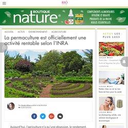La permaculture est officiellement une activité rentable selon l'INRA