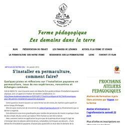 S'installer en permaculture, comment faire? - Les demains dans la terre, ferme pédagogique en permaculture