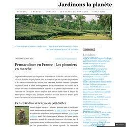 Permaculture en France : Les pionniers en marche