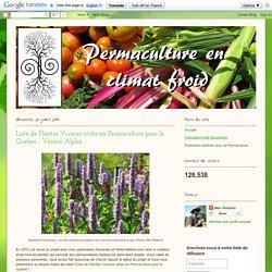 Permaculture en climat froid: Liste de Plantes Vivaces utiles en Permaculture pour le Québec - Version Alpha