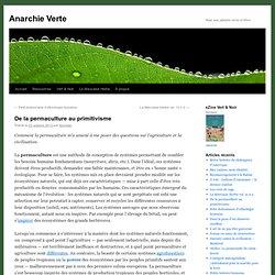 De la permaculture au primitivisme