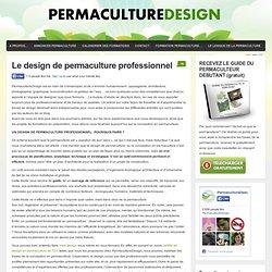 Le design de permaculture professionnel