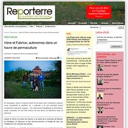 Irène et Fabrice, autonomes dans un havre de permaculture - Reporterre