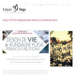 Stage d'été de permaculture sociale et Kundalini Yoga