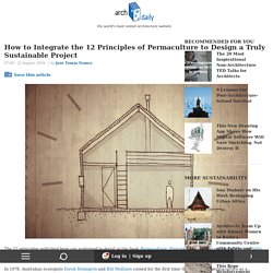 How to Integrate the 12 Principles of Permaculture to Design a Truly Sustainable Project