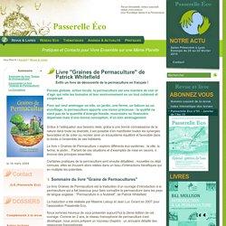 """Permaculture - Nouveau livre : """"Graines de Permaculture"""" - Enfin un livre d'introduction à la"""