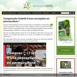 Comprendre l'intérêt d'une conception en permaculture ! : PermacultureDesign