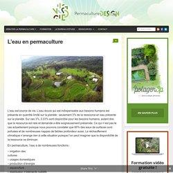 L'eau en permaculture : PermacultureDesign