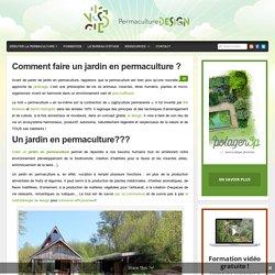 Comment faire un jardin en permaculture ? : PermacultureDesign