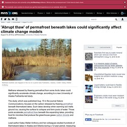 'Abrupt thaw' of permafrost beneath lakes could significantly affect climate change models