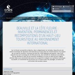 Deauville et la Côte Fleurie : invention, permanences et recompositi