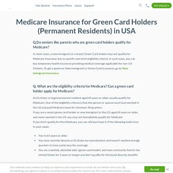 Medicare for Green Card Holders (Permanent Residents), Medicare Eligibility for Green Card Holders