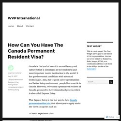 How Can You Have The Canada Permanent Resident Visa?