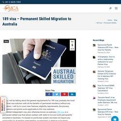 189 visa – Permanent Skilled Migration to Australia - MIGRATION CENTRE OF AUSTRALIA