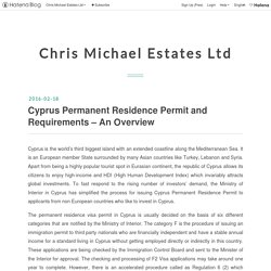 Cyprus Permanent Residence Permit and Requirements – An Overview - Chris Michael Estates Ltd