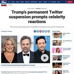 Trump's permanent Twitter suspension prompts celebrity reactions