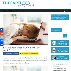 Fatigue permanente : comment s'en sortir? - Therapeutes magazine