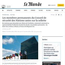 Les membres permanents du Conseil de sécurité des Nations unies sur la sellette