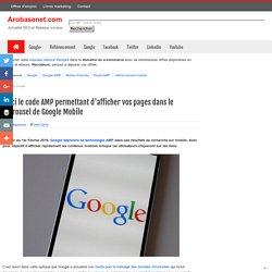 Voici le code AMP permettant d'afficher vos pages dans le carrousel de Google Mobile