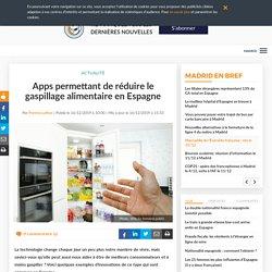 LE PETIT JOURNAL 16/12/19 Apps permettant de réduire le gaspillage alimentaire en Espagne