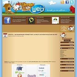 Opauth - Un framework permettant la multi authentification en PHP