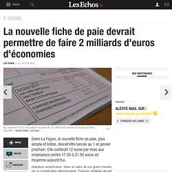 La nouvelle fiche de paie devrait permettre de faire 2 milliards d'euros d'économies, Social