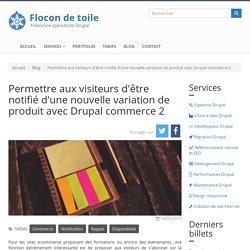 Permettre aux visiteurs d'être notifié d'une nouvelle variation de produit avec Drupal commerce 2
