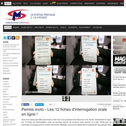 Permis moto - Les 12 fiches d'interrogation orale en ligne !