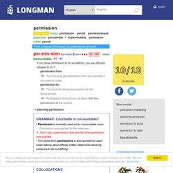 meaning of permission in Longman Dictionary of Contemporary English