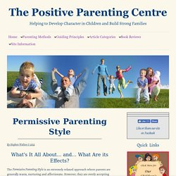 Permissive Parenting Style