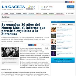 Se cumplen 30 años del Nunca Más, el informe que permitió enjuiciar a la dictadura - Nacional