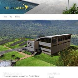 Paneles solares Costa Rica - Solarlatam.com