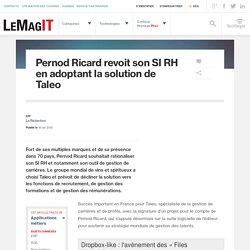 Pernod Ricard revoit son SI RH en adoptant la solution de Taleo