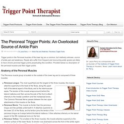 Peroneal Trigger Points: An Overlooked Source of Ankle Pain