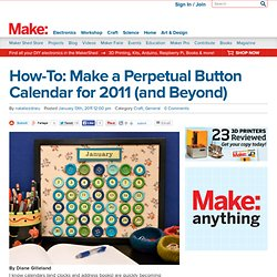 Make a Perpetual Button Calendar for 2011 (and Beyond)