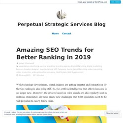 Amazing SEO Trends for Better Ranking