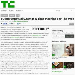 TC50: Perpetually.com Is A Time Machine For The Web