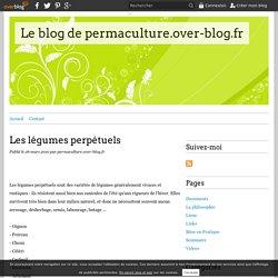 Les légumes perpétuels - Le blog de permaculture.over-blog.fr