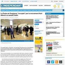 """La Poste de Perpignan """"occupée"""" par le mouvement Nuit debout ce samedi matin"""