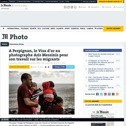 A Perpignan, le Visa d'or au photographe Aris Messinis pour son travail sur les migrants