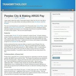 Perplex City & Making ARGS Pay | Transmythology