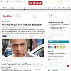 Nouvelle perquisition chez Ziad Takieddine