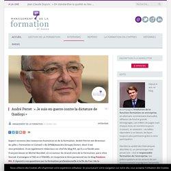André Perret : « Je suis en guerre contre la dictature de Qualiopi »