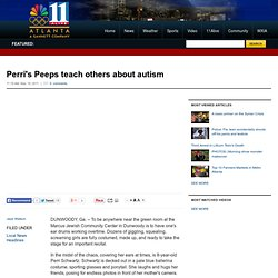 Perri's Peeps teach others about autism