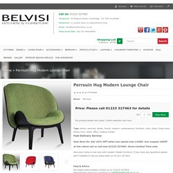 Perrouin Hug Modern Lounge Chair