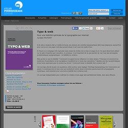 Typo & web, ouvrage, Atelier Perrousseaux, FOUTOYET Aurélien