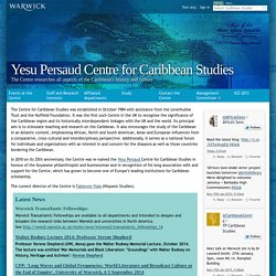 Yesu Persaud Centre for Caribbean Studies - University of Warwick