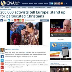 200,000 activists tell Europe: stand up for persecuted Christians
