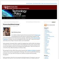Persecuting Biotechnology