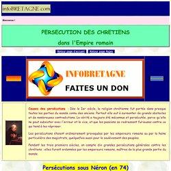 Persécution des Chrétiens (Néron,Domitien,Trajan,Adrien,Antonin,Décius,Valérien,Dioclétien,Maximien)